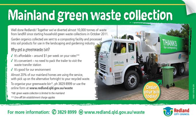Council green waste collection service is available on the mainland